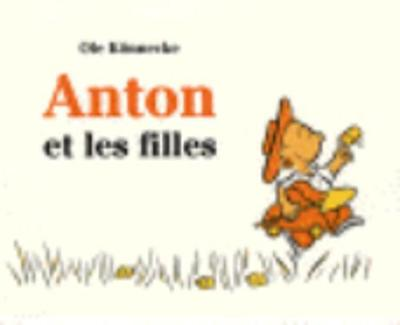 Anton et les filles (Paperback)