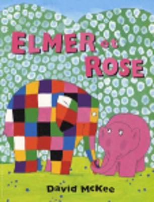 Elmer et Rose (Paperback)