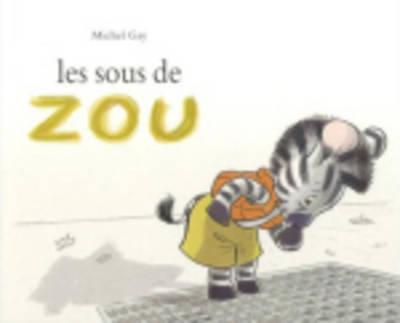 Les sous de Zou (Paperback)