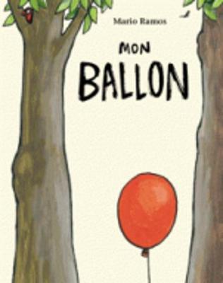 Mon ballon (Paperback)