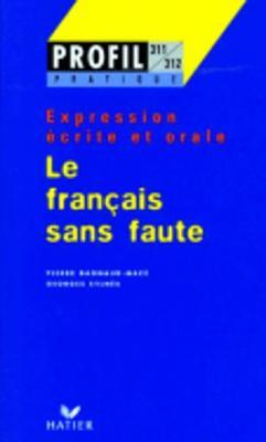 Profil Formation: Le Francais Sans Faute (Paperback)