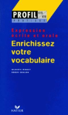 Profil formation: Enrichissez votre vovcabulaire (Paperback)