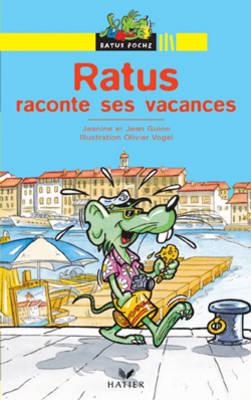 Bibliotheque De Ratus: Ratus Raconte Ses Vacances (Paperback)