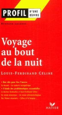 Profil d'une oeuvre: Voyage au bout de la nuit (Paperback)