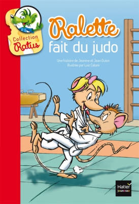 Bibliotheque De Ratus: Ralette Fait Du Judo (Paperback)