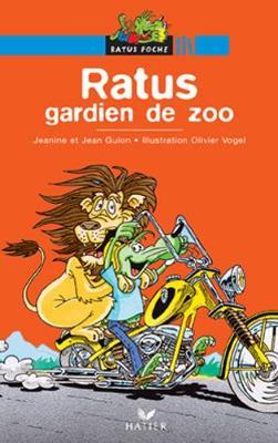 Bibliotheque De Ratus: Ratus Gardien De Zoo (Paperback)