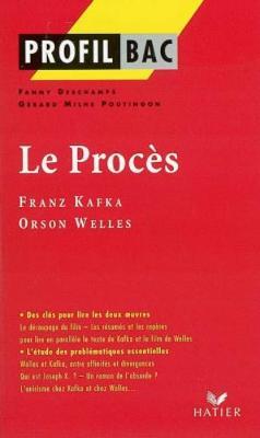 Profil d'une oeuvre: Le proces (Paperback)