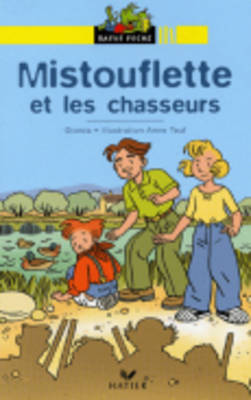 Bibliotheque De Ratus: Mistouflette ET Les Chasseurs (Paperback)