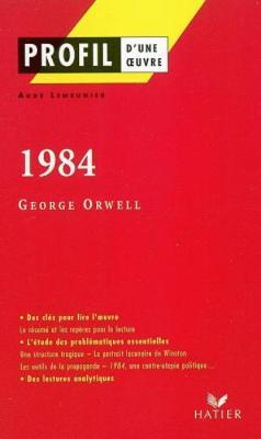 Profil d'une oeuvre: 1984 (Paperback)
