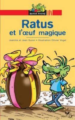 Bibliotheque De Ratus: Ratus ET L'Oeuf Magique (Paperback)
