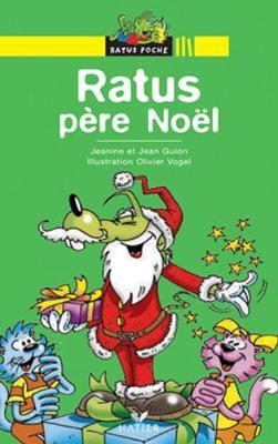 Bibliotheque De Ratus: Ratus Pere Noel (Paperback)
