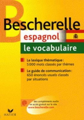 Bescherelle: Espagnol. Le Vocabulaire (Paperback)