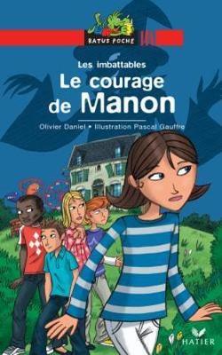 Bibliotheque De Ratus: Le Courage De Manon (Paperback)
