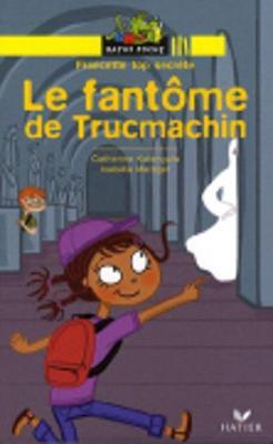 Ratus Poche: Francette top secrete: Le fantome de Trucmachin