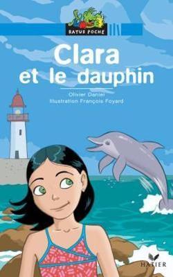 Bibliotheque De Ratus: Clara ET Le Dauphin (Paperback)
