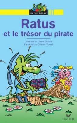Bibliotheque De Ratus: Ratus ET Le Tresor Du Pirate (Paperback)