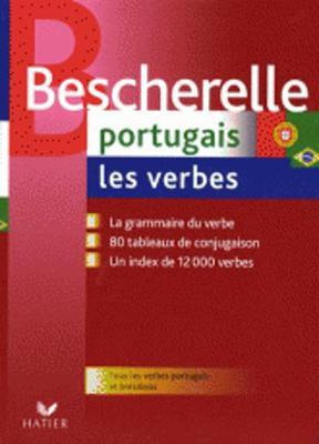 Bescherelle: Portugais. Les Verbes (Paperback)