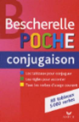 Bescherelle: Bescherelle Poche Conjugaison (Paperback)