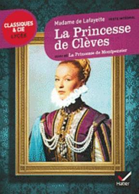 La Princesse De Cleves, Suivi De LA Princesse De Montpensier (Paperback)