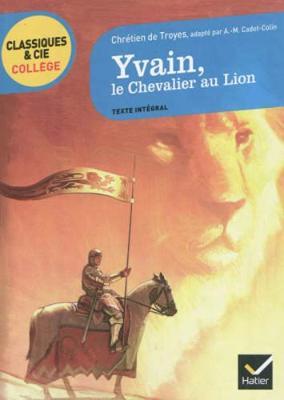 Yvain, le Chevalier au Lion (Paperback)