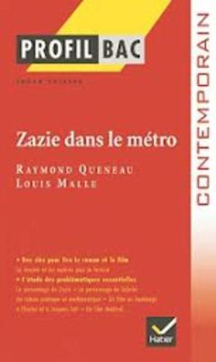 Profil d'une oeuvre: Zazie dans le metro (Paperback)