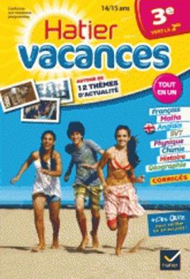Cahiers De Vacances Hatier: 3e (Vers LA 2de) 14/15 Ans (Paperback)