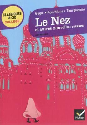 Le Nez ET Autres Nouvelles Russes: Le Marchand De Cercueils; Apparitions (Paperback)
