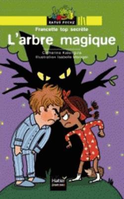 Ratus Poche: Francette top secrete: L'arbre magique