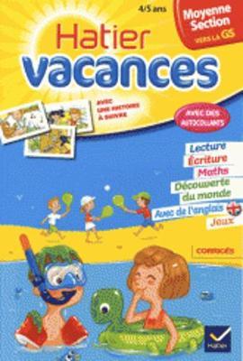 Cahiers De Vacances Hatier: Moyenne Section (Vers LA Grande Section) 4/5 Ans (Paperback)