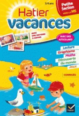 Cahiers De Vacances Hatier: Petite Section (Vers LA Moyenne Section) 3/4 Ans (Paperback)
