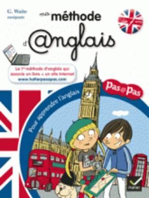 Pas a Pas: MA Methode D'Anglais (DES 7 Ans) (Paperback)