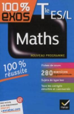 100% Exos: Maths Terminale Es/L (Paperback)