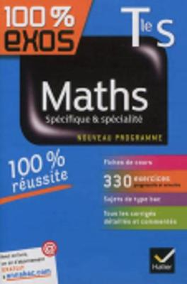 100% Exos: Maths Terminale S Specifique & Specialite (Paperback)