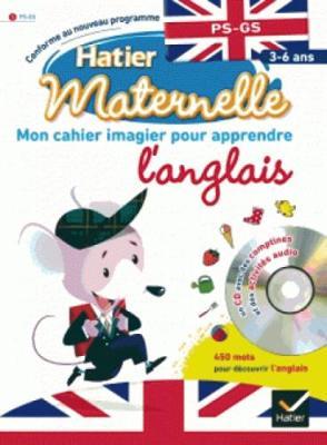 Hatier maternelle: Mon cahier imagier pour apprendre l'anglais : 3-6 ans (Paperback)