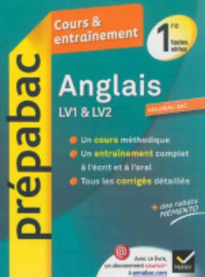 Prepabac Cours Et Entrainement: Anglais Lv1 & Lv2 1e Toutes Series (Paperback)