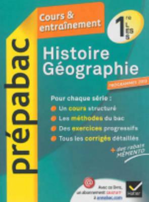Prepabac Cours Et Entrainement: Histoire Geographie 1e Toutes Series (Paperback)