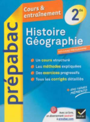 Prepabac Cours Et Entrainement: Histoire Geographie 2de (Paperback)