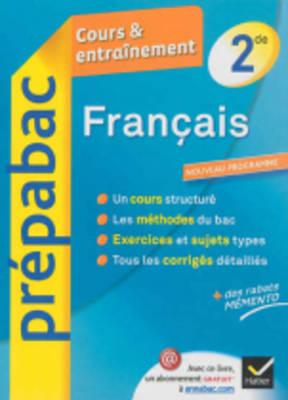 Prepabac Cours Et Entrainement: Francais 2de (Paperback)