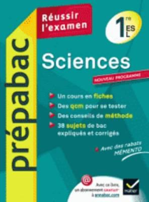 Prepabac Reussir L'examen: Sciences 1e Es & L (Paperback)