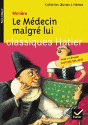 Oeuvres & Themes: Le Medecin Malgre Lui (Paperback)