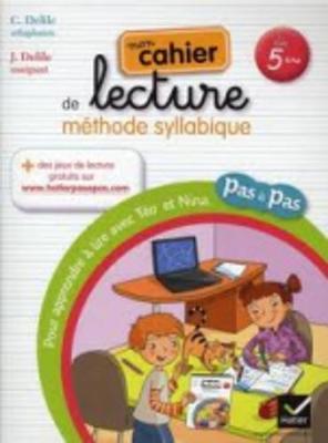 Pas a Pas: Methode De Lecture Syllabique/Cahier (Paperback)
