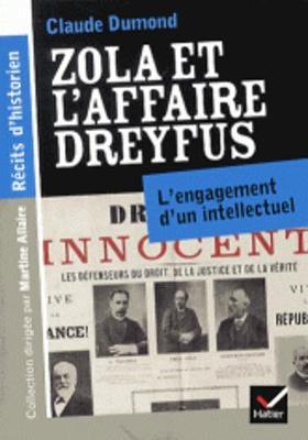 Zola Et L'Affaire Dreyfus. L'Engagement D'un Intellectuel (Paperback)