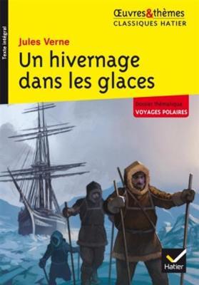 Oeuvres & Themes: Un hivernage dans les glaces (Paperback)