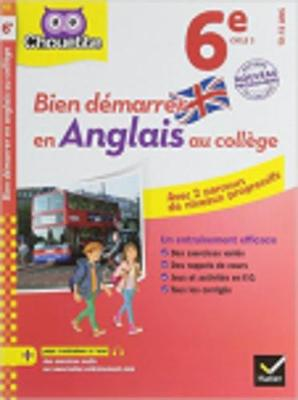 Collection Chouette - Anglais: Bien demarrer en Anglais au college 6e (A1 ve (Paperback)