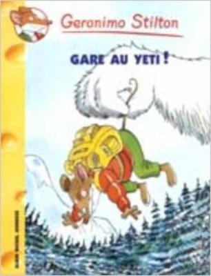 Geronimo Stilton: Gare Au Yeti! (Paperback)