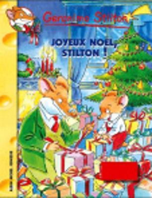 Geronimo Stilton: Joyeux Noel, Stilton! (Paperback)