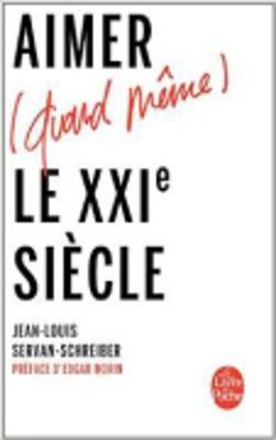 Aimer(quand meme)le XXIe siecle (Paperback)