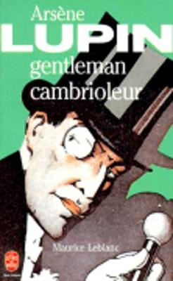 Arsene Lupin Gentleman Cambrioleur (Paperback)
