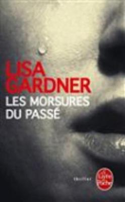 Les Morsures Du Passe (Paperback)