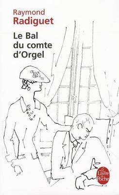 Le Bal Du Comte d'Orgel - Livre De Poche (Paperback)
